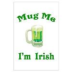 Mug Me I'm Irish Large Poster