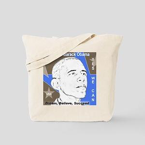 OBAMA: Dream,Believe, Succeed Tote Bag
