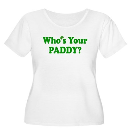 Who's Your Paddy? Women's Plus Size Scoop Neck T-S