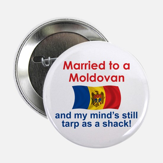 "Married to a Moldovan 2.25"" Button"