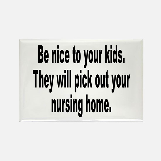 Be Nice to Your Kids Rectangle Magnet (10 pack)