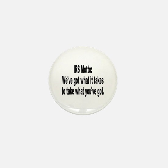 IRS Tax Motto Humor Mini Button