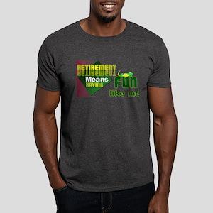 Retirement Fun. Dark T-Shirt