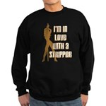 I'm in Love With a Stripper Sweatshirt (dark)