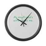 My boyfriend's wife hates me. Large Wall Clock