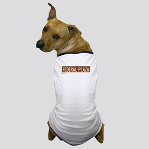 Federal Plaza in NY Dog T-Shirt