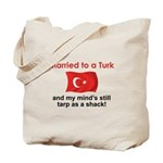 Married to a Turk Tote Bag