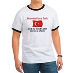 Married to a Turk Ringer T