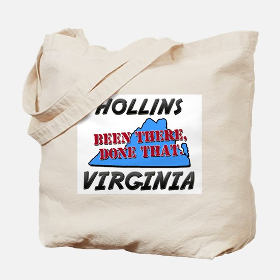 hollins virginia - been there, done that Tote Bag