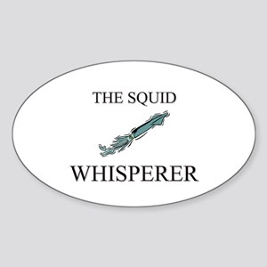 The Squid Whisperer Oval Sticker