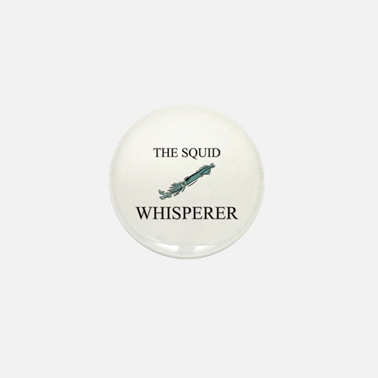 The Squid Whisperer Mini Button