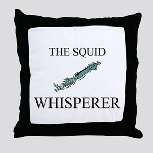 The Squid Whisperer Throw Pillow