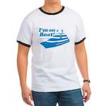 I'm On A Boat Ringer T