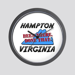 hampton virginia - been there, done that Wall Cloc