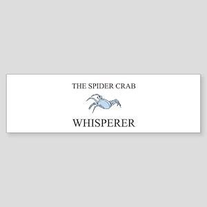 The Spider Crab Whisperer Bumper Sticker