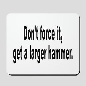 Larger Hammer Humor Mousepad