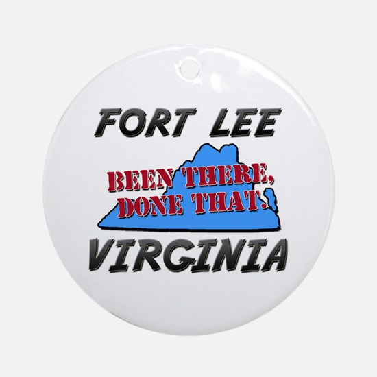 fort lee virginia - been there, done that Ornament