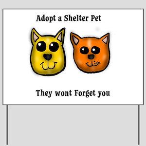 Shelter Pets Yard Sign
