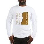 Sandstone for Granite Long Sleeve T-Shirt