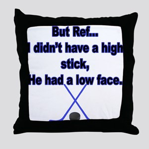 But Ref... Throw Pillow