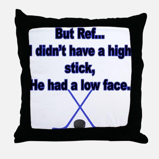 But Ref... Throw Pillow