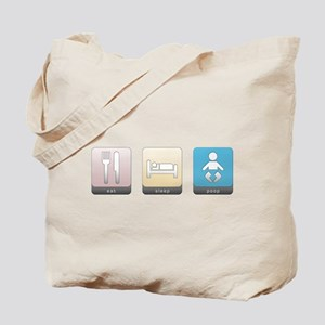 Eat, Sleep, Poop Tote Bag