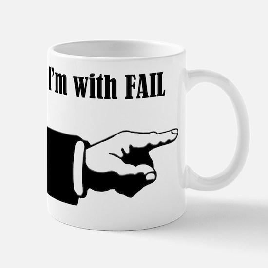 I'm With Fail B/W Mug