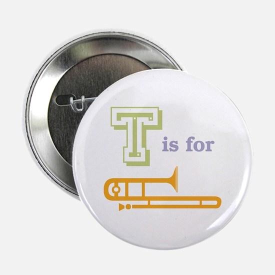 "Tis for Trombone 2.25"" Button"
