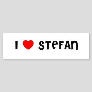 I LOVE STEFAN Bumper Sticker