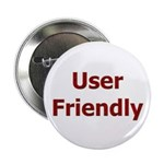"User Friendly 2.25"" Button (10 pack)"