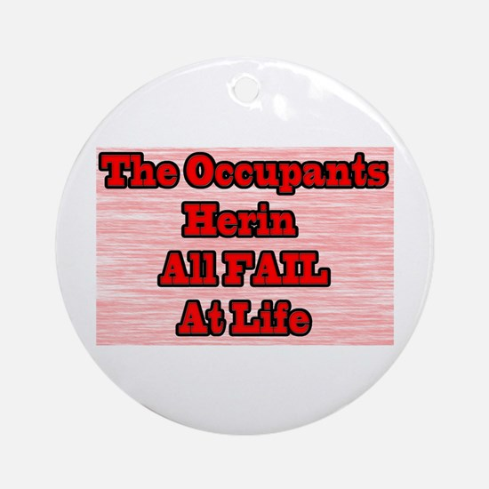 Fail Sign For Your Neighbor Ornament (Round)