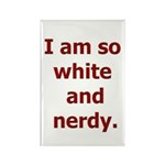 I am so white and nerdy. Rectangle Magnet (100 pac