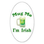 Mug Me I'm Irish Oval Sticker (10 pk)