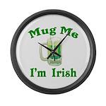 Mug Me I'm Irish Large Wall Clock