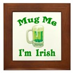 Mug Me I'm Irish Framed Tile