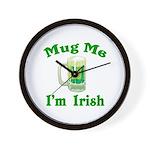 Mug Me I'm Irish Wall Clock