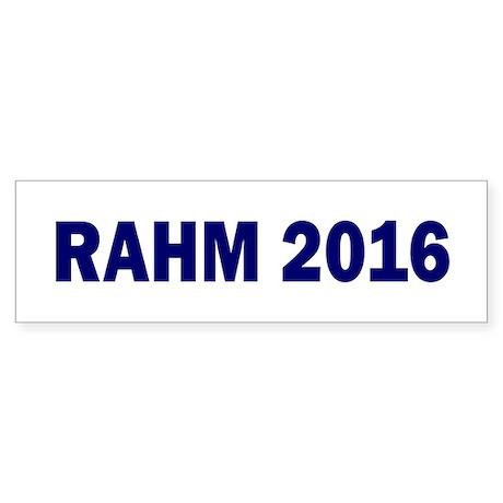 Rahm Emanuel: RAHM 2016 - Bumper Sticker