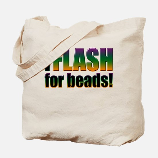 I Flash for Beads Tote Bag