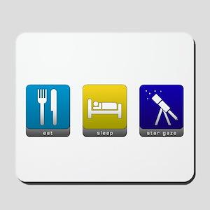 Eat, Sleep, Stargaze Mousepad