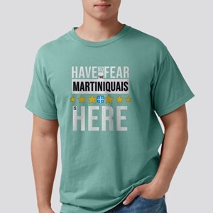 Have No Fear The Martiniquais Is Here T-Shirt