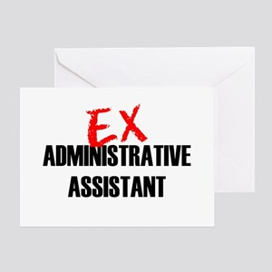 Ex Administrative Assistant Greeting Card