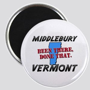 middlebury vermont - been there, done that Magnet
