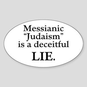 """Messianic """"Judaism"""": Deceitful Lie Oval Sticker"""
