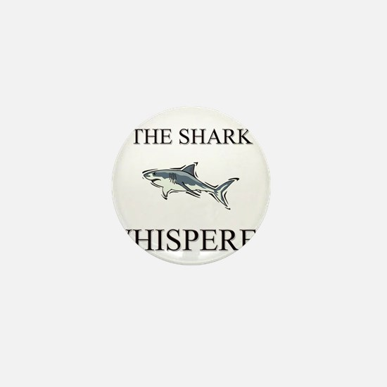 The Shark Whisperer Mini Button