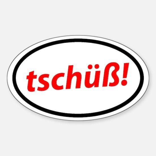 Tschüß! German Decal