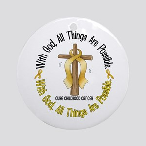 With God Cross CHILD CANCER Ornament (Round)