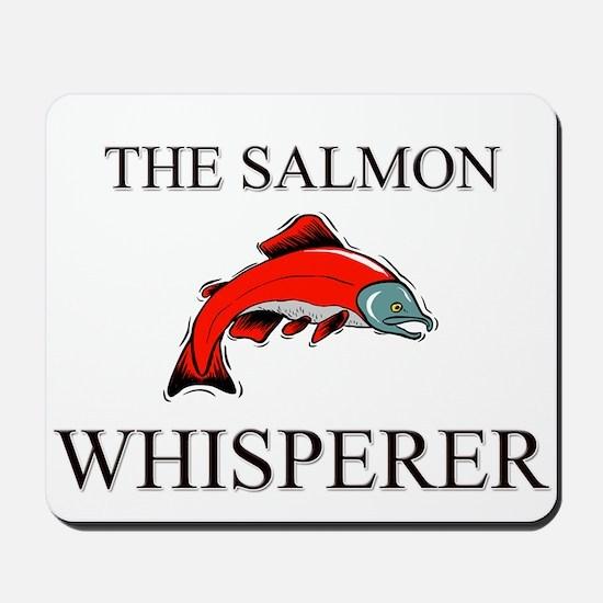 The Salmon Whisperer Mousepad
