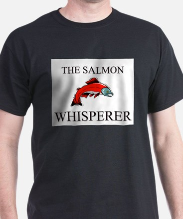 The Salmon Whisperer T-Shirt