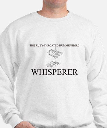 The Ruby-Throated Hummingbird Whisperer Sweatshirt
