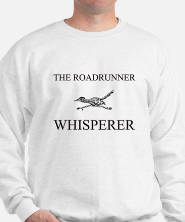 The Roadrunner Whisperer Sweatshirt